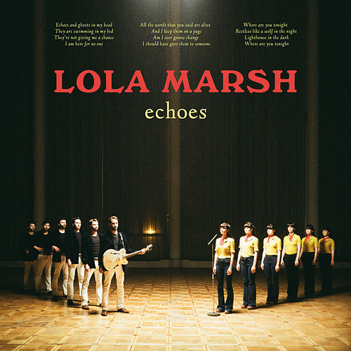 Echoes by Lola Marsh