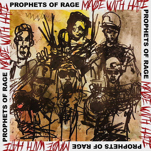 Made With Hate de Prophets of Rage