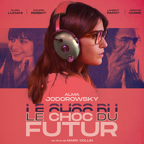 Le Choc du futur OST de Various Artists