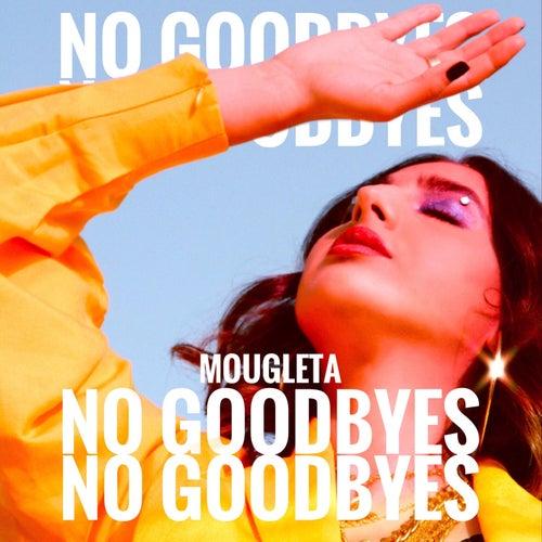 No Goodbyes von Mougleta