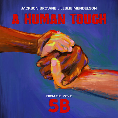 A Human Touch by Jackson Browne