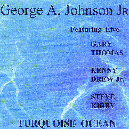 Turquoise Ocean by George A. Johnson Jr.