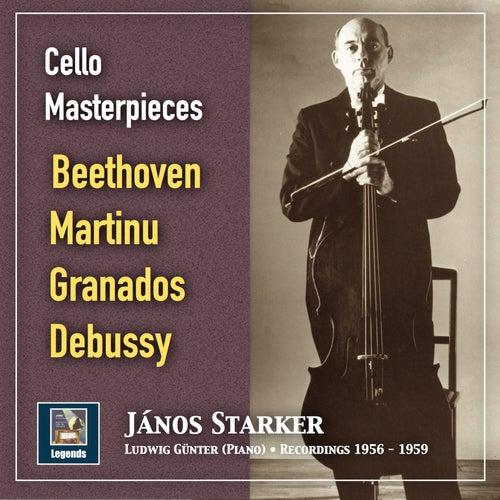 Cello Masterpieces: János Starker Plays Beethoven, Martinů, Granados & Debussy (2019 Remaster) de János Starker
