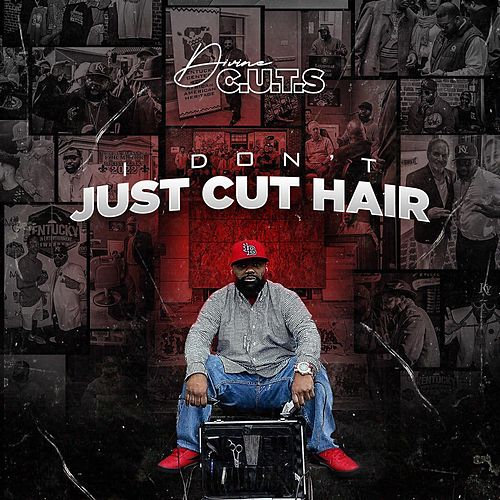 I Don't Just Cut Hair de Divine C.U.T.S.