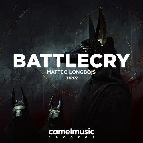 BattleCry van Matteo Longbois