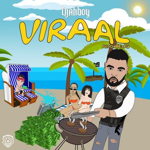 Viraal by Djahboy