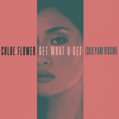 Get What U Get (Solo Piano Version) de Chloe Flower