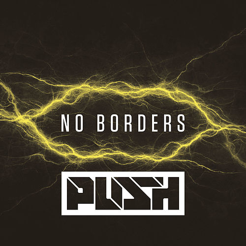 No Borders von Push