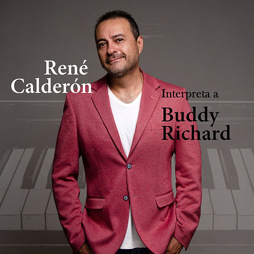 Interpreta a Buddy Richard von René Calderón