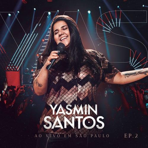 Yasmin Santos Ao Vivo em São Paulo - EP 2 von Yasmin Santos