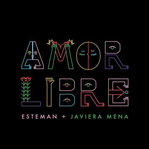 Amor Libre by Esteman