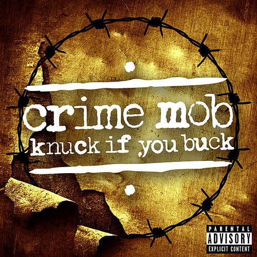 Knuck If You Buck de Crime Mob