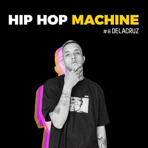 Hip Hop Machine #8 de Delacruz Leo Gandelman