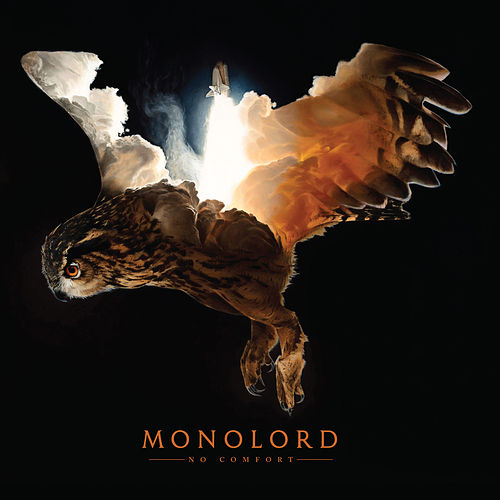 No Comfort by MONOLORD