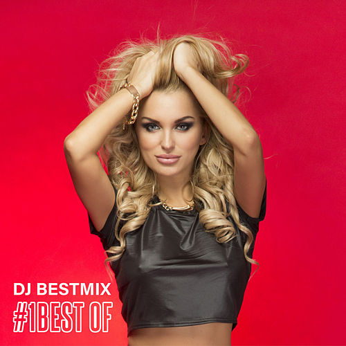 #1 Best Of Hits by DJ BestMix