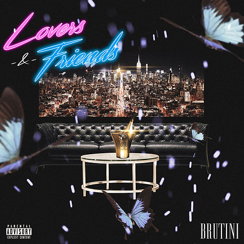 Lovers & Friends de Brutini
