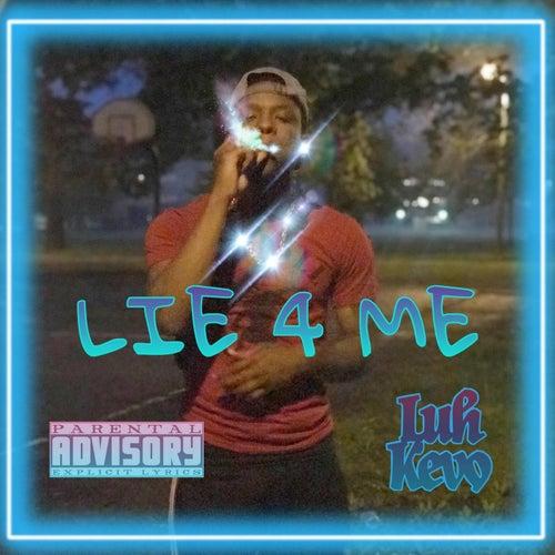 Lie4me by Luh Kevo
