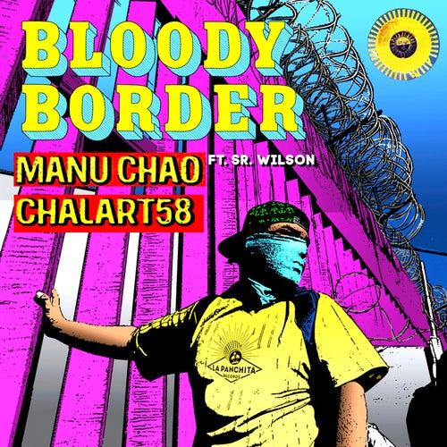 Bloody Border de Manu Chao