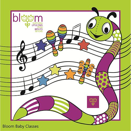 Bloom Baby Classes by Bloom