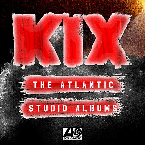 The Atlantic Studio Albums de Kix