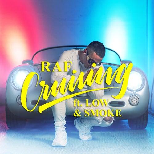 Cruising (feat. Smoke & Low) by Raf