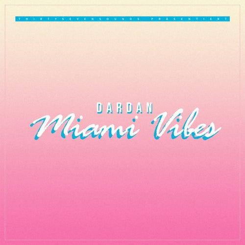 Miami Vibes von Dardan