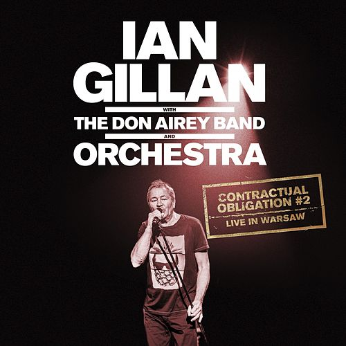 Contractual Obligation #2: Live in Warsaw de Ian Gillan