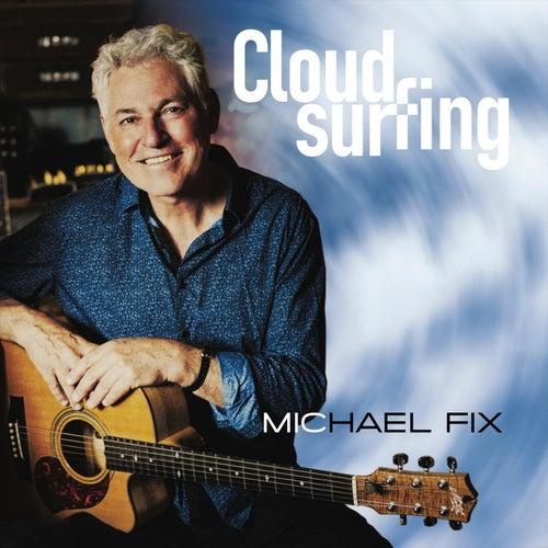 Cloudsurfing de Michael Fix
