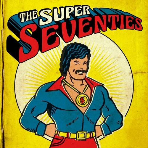 The Super Seventies de Various Artists