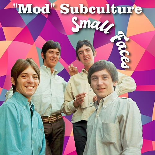'Mod' Subculture de Small Faces