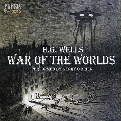 War of the Worlds (Unabridged) von H.G. Wells