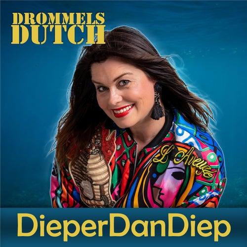 DieperDanDiep von Drommels Dutch