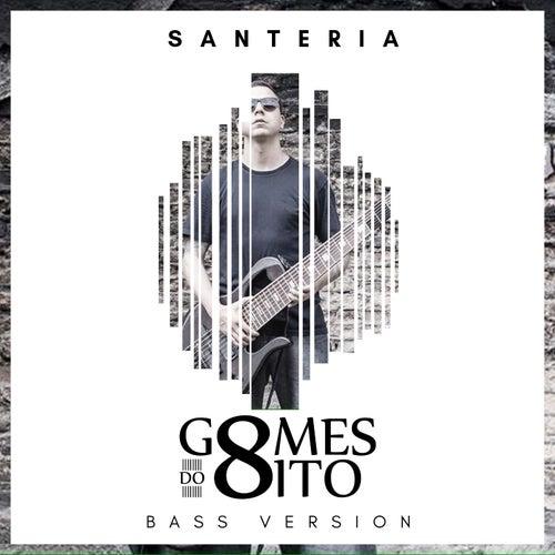 Santeria (Bass Version) by Gomes do 8