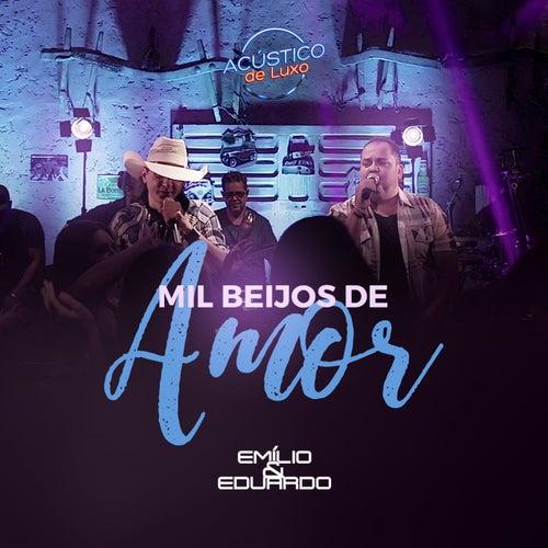 Mil Beijos de Amor (Acústico de Luxo) (Ao Vivo) van Emílio