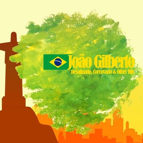 Desafinado, Corcovado & Other Hits (The Real Sound Bossa Nova) von João Gilberto