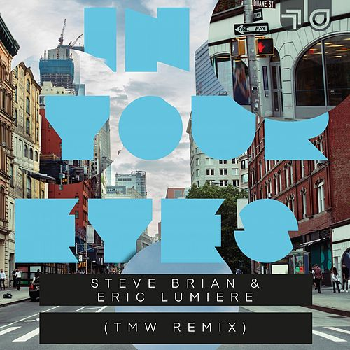 In Your Eyes (TMW Remix) von Steve Brian