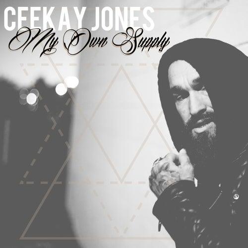 My Own Supply by Ceekay Jones