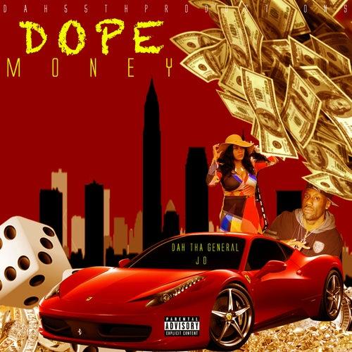 Dope Money von Dah Tha General