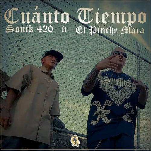 Cuánto Tiempo by Sonik 420