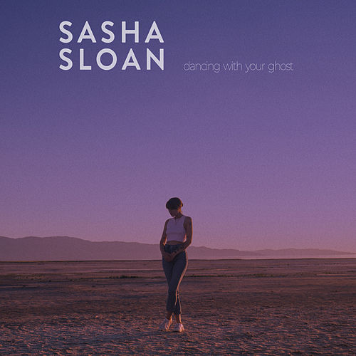 Dancing With Your Ghost by Sasha Sloan