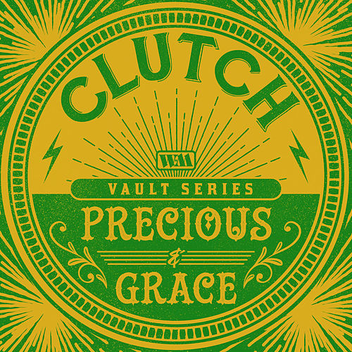 Precious and Grace (The Weathermaker Vault Series) by Clutch