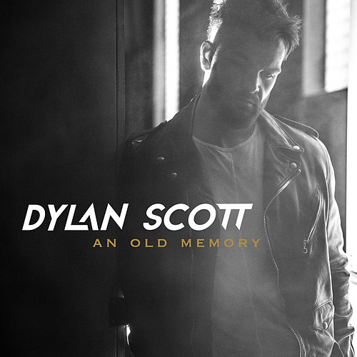 Between An Old Memory And Me de Dylan Scott