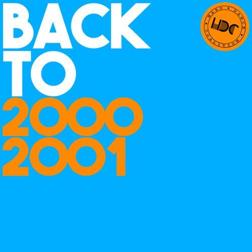 HDC Present: Back To 2001 - EP de Various Artists