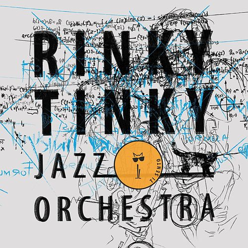 Ti sento by Rinky Tinky Jazz Orchestra