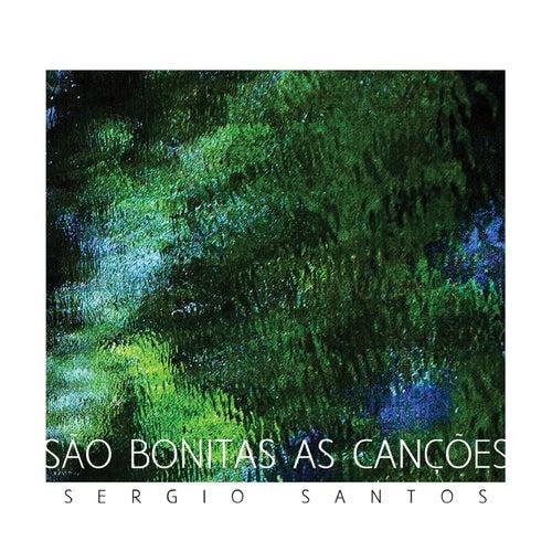 São Bonitas As Canções by Sergio Santos