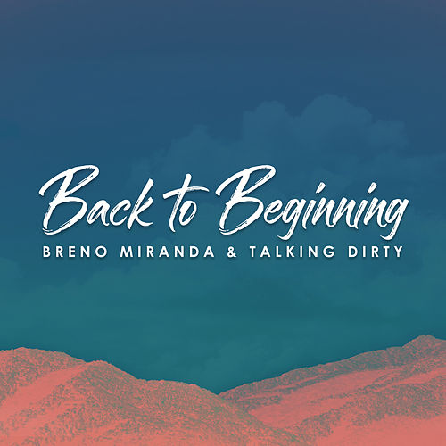 Back to Beginning by Breno Miranda