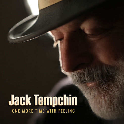 One More Time with Feeling de Jack Tempchin