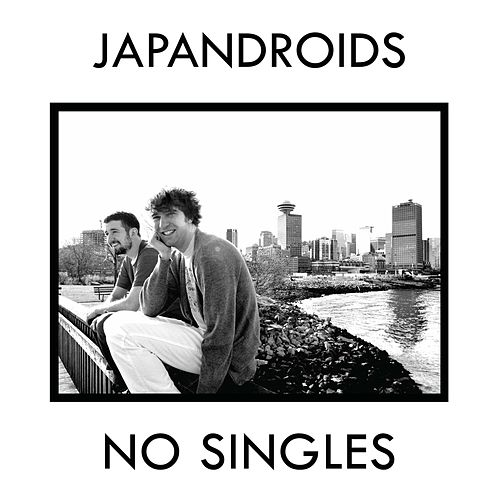 No Singles by Japandroids