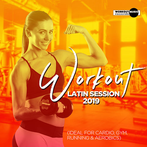 Workout Latin Session 2019 - EP by Various Artists