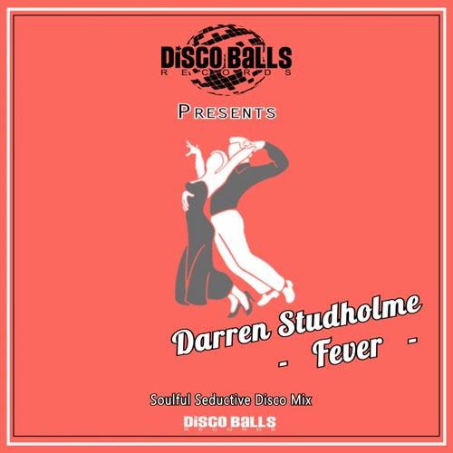 Fever (Soulful Seductive Disco Mix) de Darren Studholme
